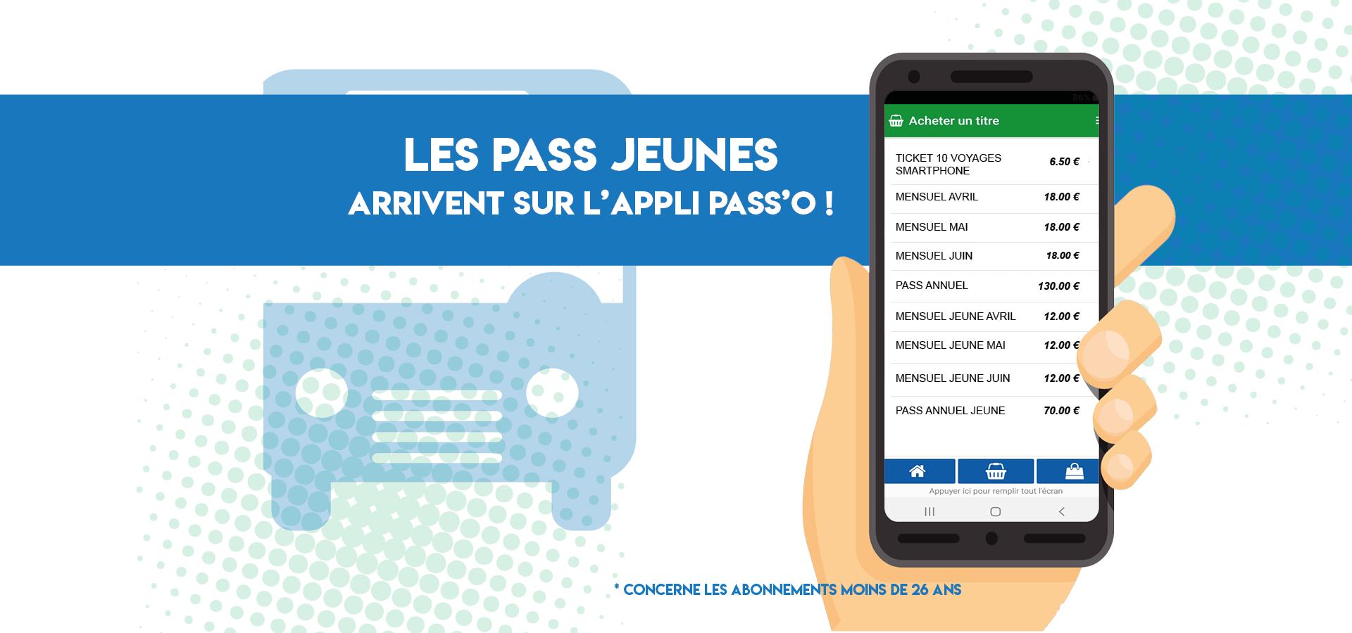 Achetez vos pass Jeunes sur l'application Pass'O