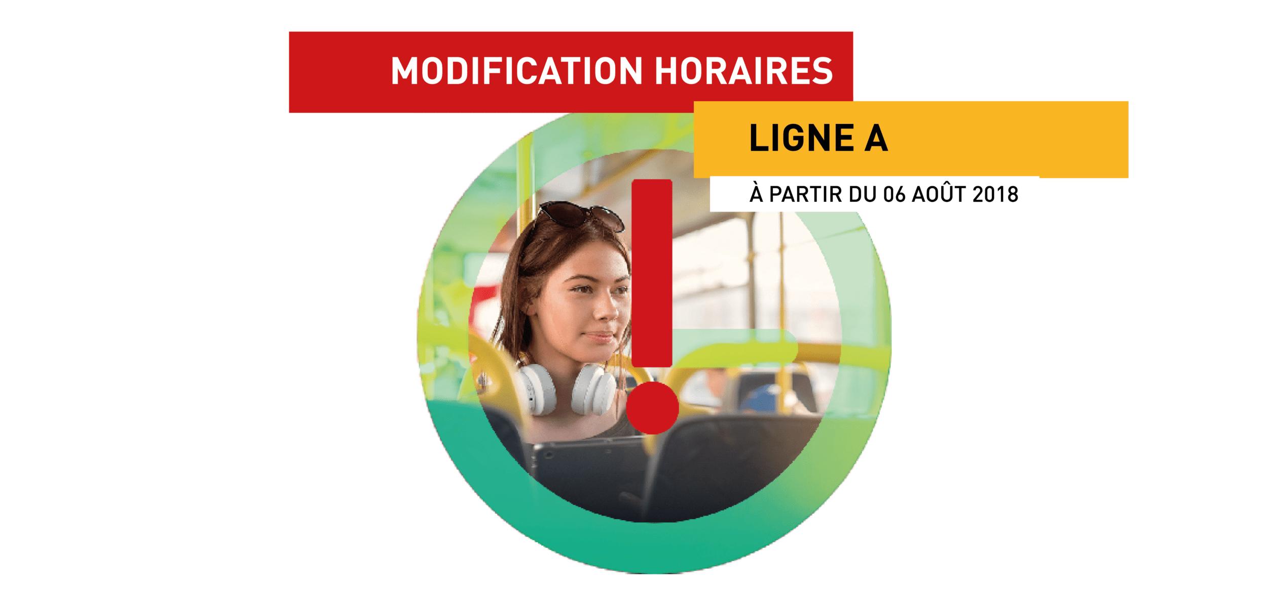 Modification de vos horaires sur la Ligne A