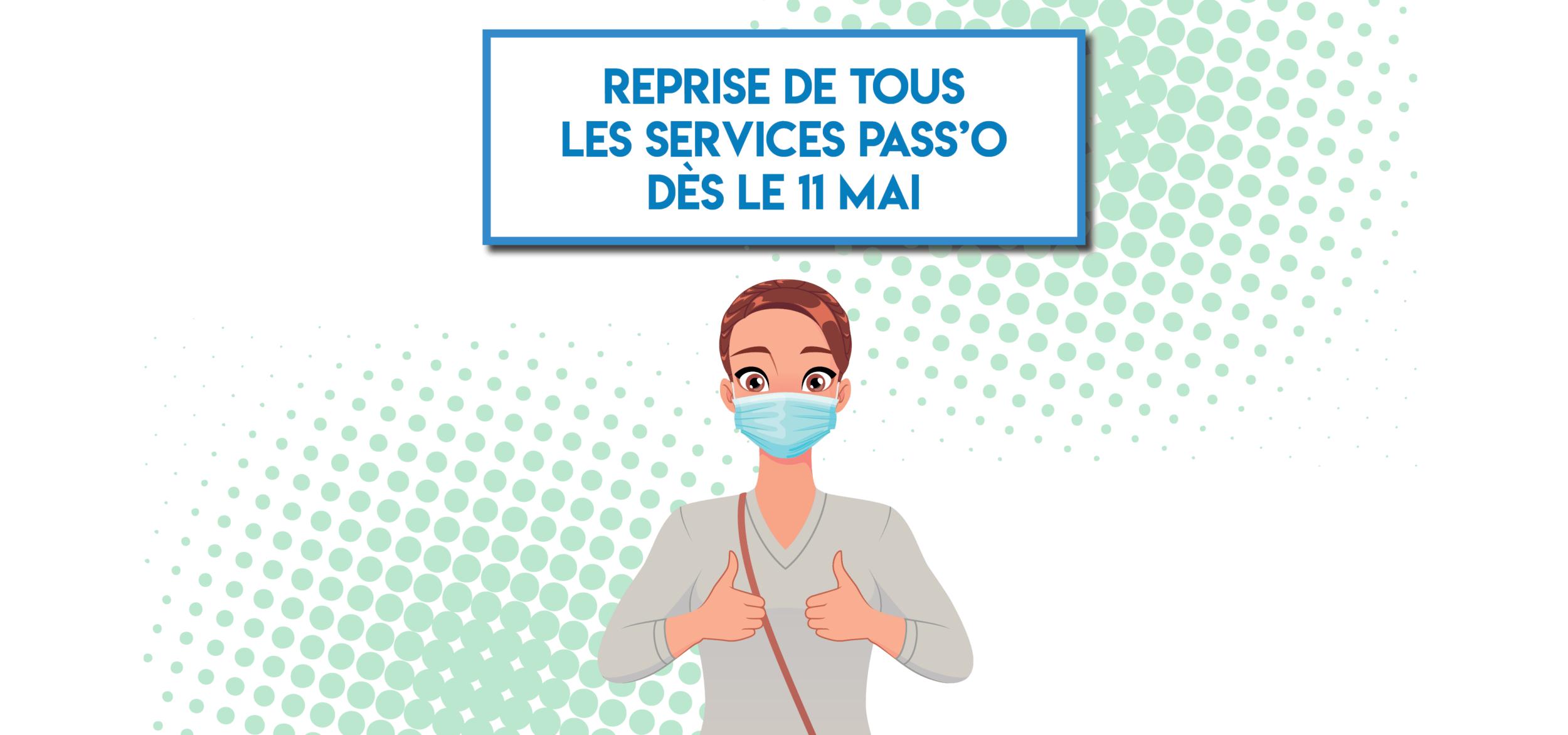 Reprise des services Pass'O le 11 mai
